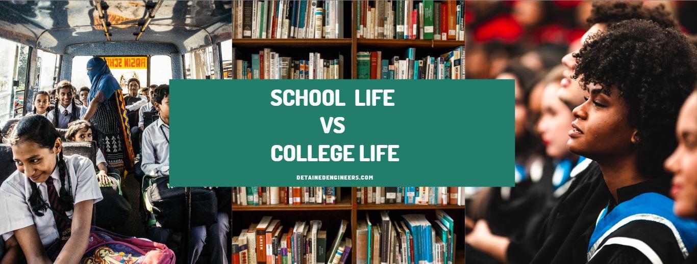 School life vs college life