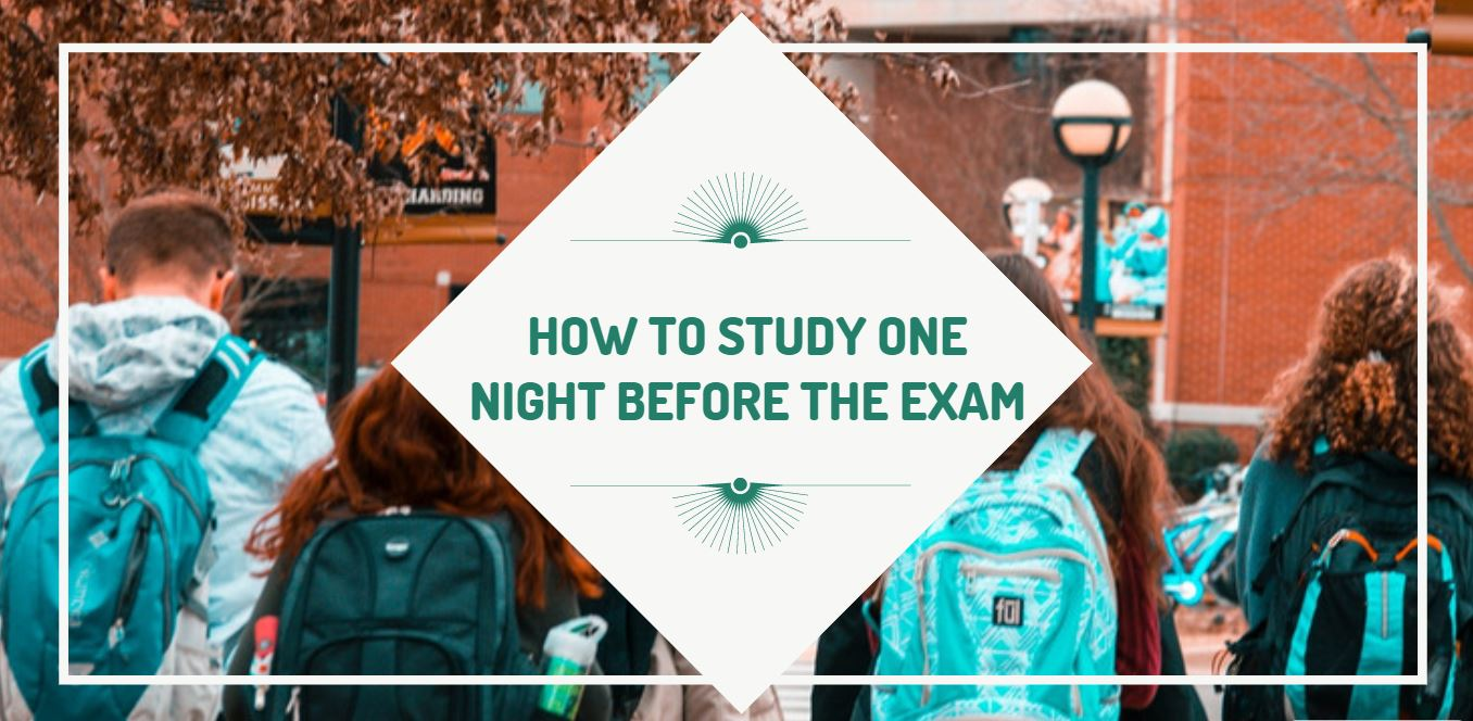 How to study one night before the exam