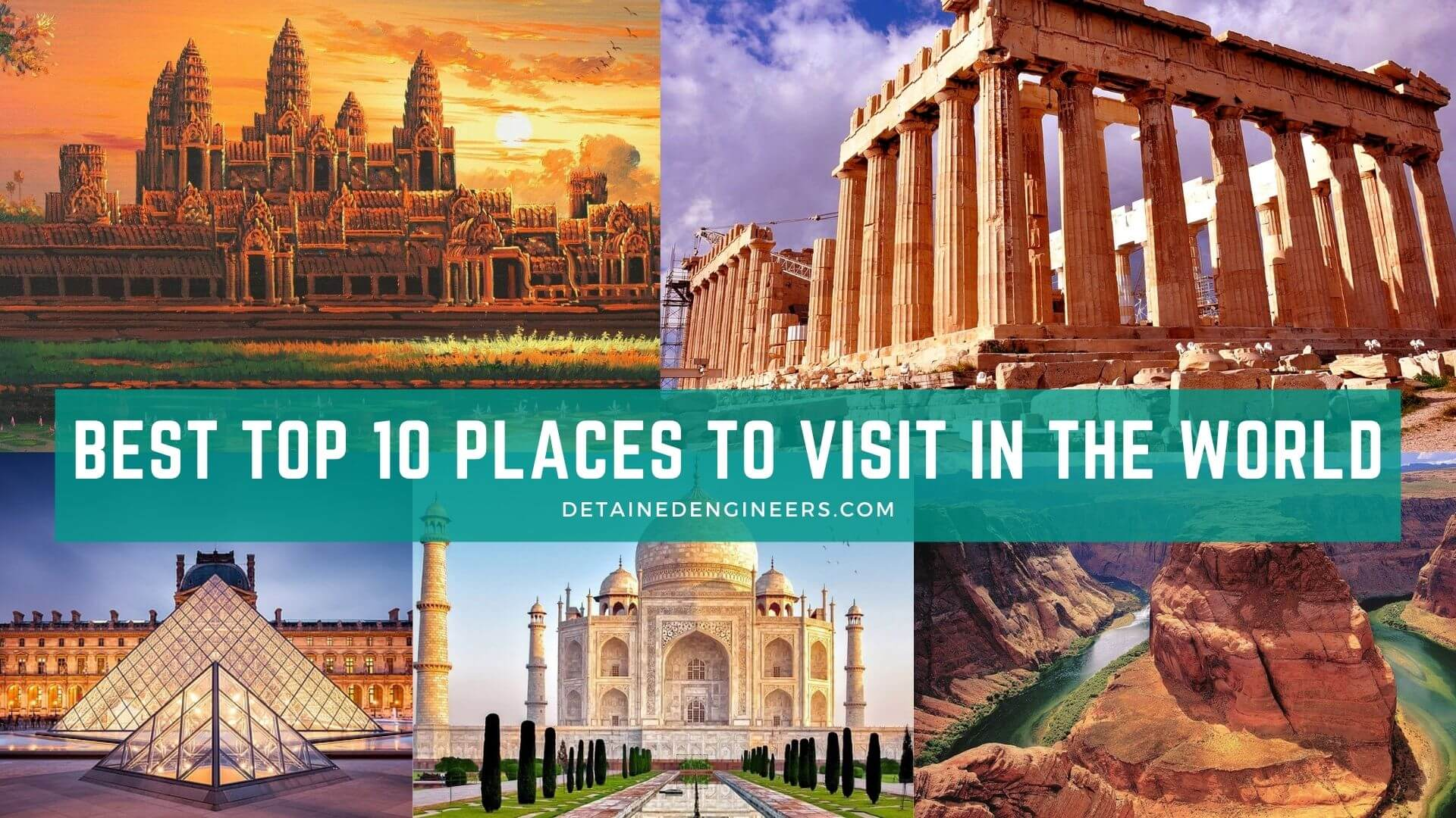 Best top 10 Places to Visit in the World