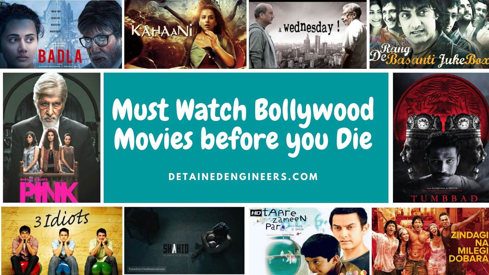 Must Watch Bollywood Movies before you Die